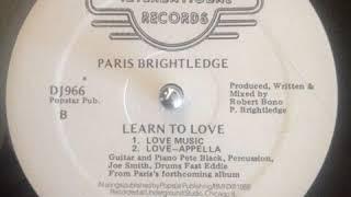 Paris Brightledge – Learn To Love (Love Music)