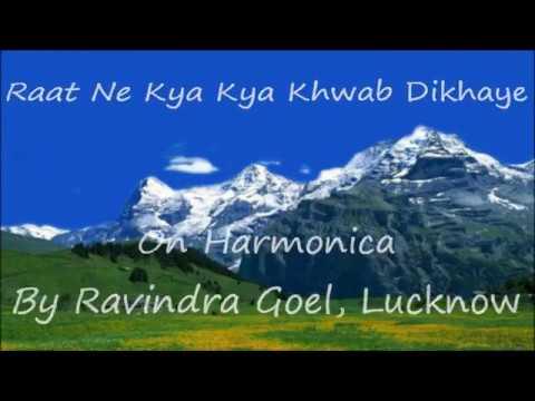 Raat Ne Kya Kya Khwab Dikhaye On Harmonica By Ravindra Goel, Lucknow