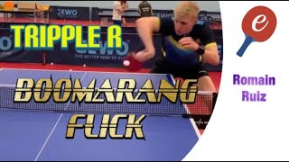 Boomerang / Strawberry / Tripple R (RRR) Backhand Flick - eBaTT Tutorial P2 May '19