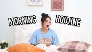 MY MORNING ROUTINE: FALL 2017