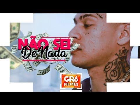 MC Mãozinha - Não Sei de Nada (GR6 Filmes)