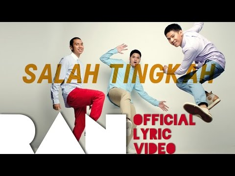 RAN - Salah Tingkah (Official Lyric Video)