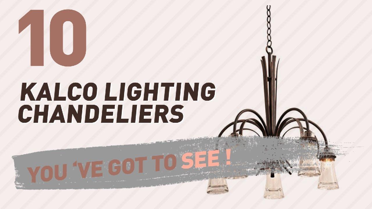 kalco lighting chandeliers new u0026 popular