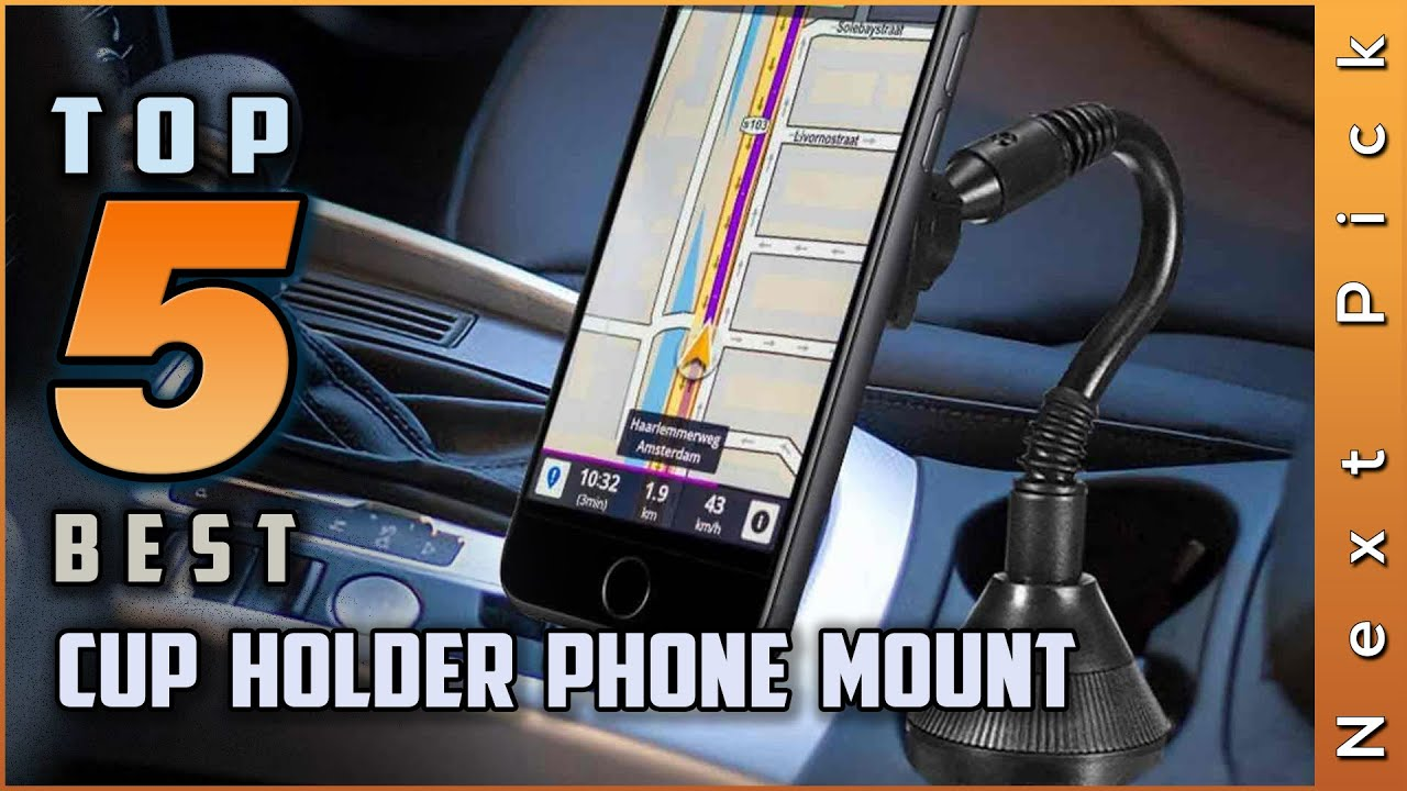 Top 5 Best Cup Holder Phone Mount Review In 2021 | (Buying Guide)