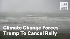 Trump Cancels Rally Over Fear Of Tropical Storm Fay   NowThis