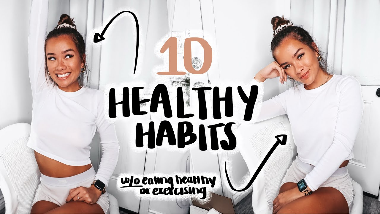 Download 10 healthy habits I've started in 2020 | (and im NOT talking about dieting or exercising)