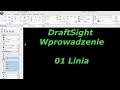 DrafiSight - Wprowadzenie 01 - Linia
