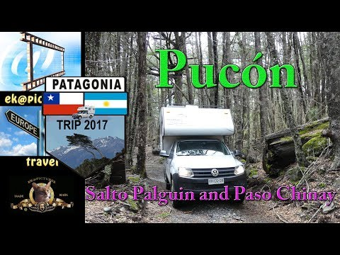Pucón: Salto Palguin and Paso Chinay