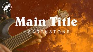 Main Title Hearthstone Guitar Cover ArnyUnderCover