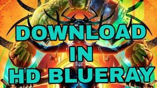 How to download thor ragnarok in 720p bluray in dual audio.