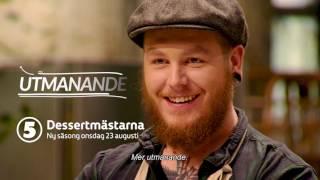 Dessertmästarna Ny säsong 23 augusti på Kanal 5