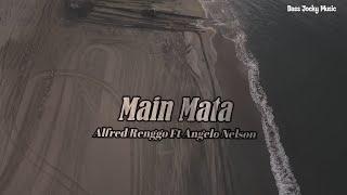 Alfred Renggo Ft Angelo Nelson - Main Mata ( Vidio Lyric )