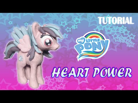 Tutorial Heart Power en Plastilina / MLP / Fan Art Proyect