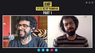 Working on Guru, A.R. Rahman and Deportation from U.S   Bejoy Nambiar   AMF EP 22   Part 1