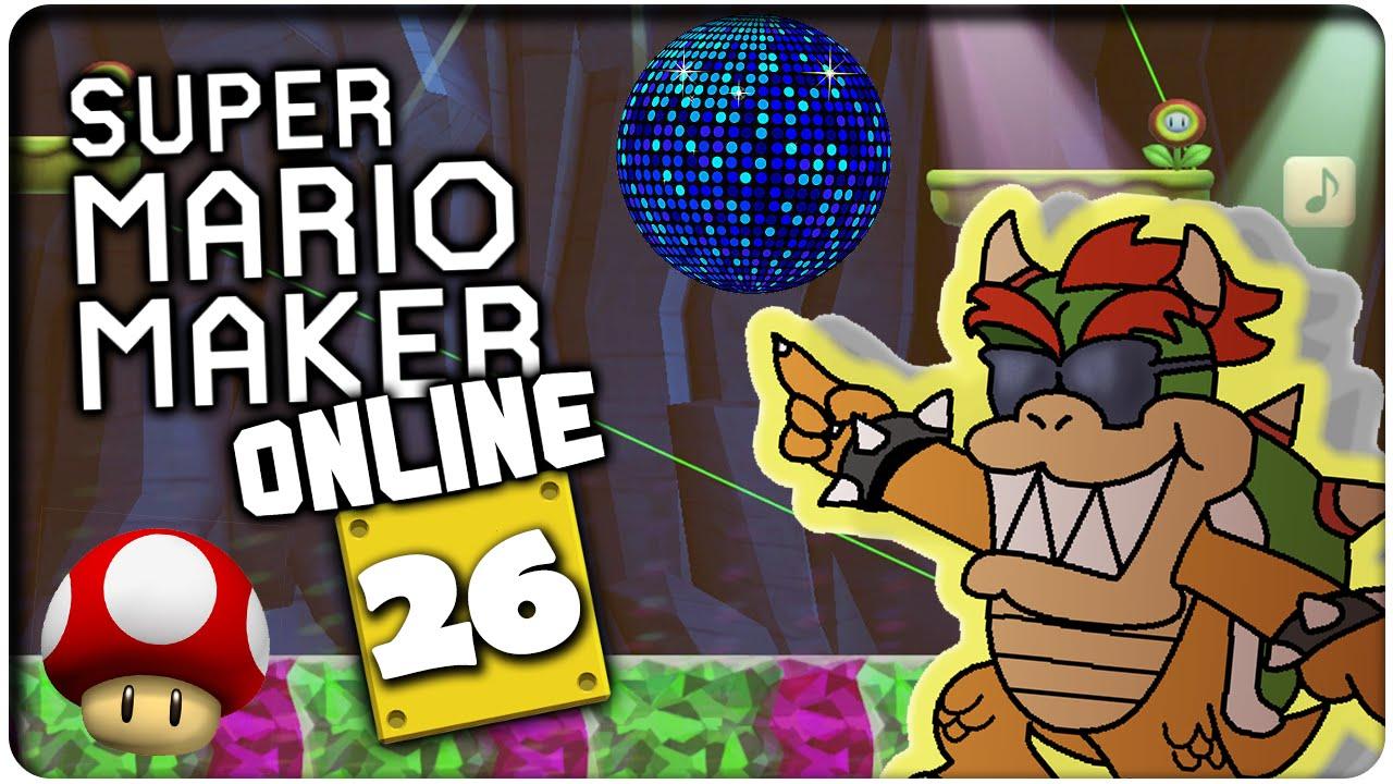 SUPER MARIO MAKER ONLINE Part 26: Bowser Groovt Auf Dem