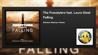 The Freestylers featuring Laura Steel - Falling (Stanton Warriors Remix)