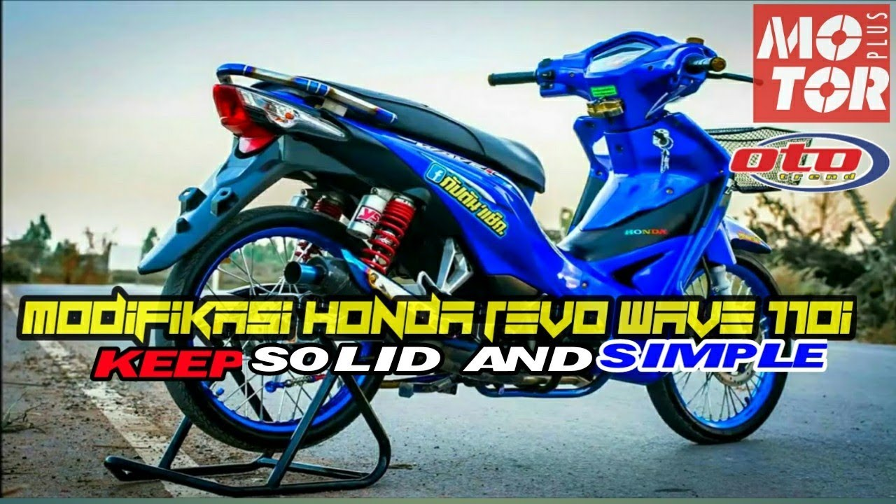 Modifikasi Honda Revo 110 Simple Honda Wave 110i Thailand Eps 17 Youtube