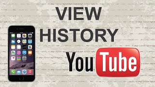 How to view Youtube history on mobile app (Android/ Iphone)