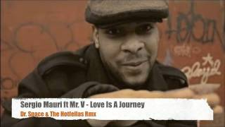 Смотреть клип Sergio Mauri Ft Mr. V - Love Is A Journey