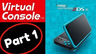 Virtual Console | Game Showcase Part 1 | New Nintendo 2DS XL