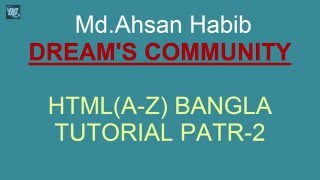 HTML/html5(A to Z)  BANGLA TUTORIAL PART-2 (NOTEPAD++ and main concept) | Dream''s Community