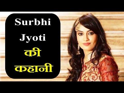 सुरभि ज्योति की कहानी और जीवनी || Surbhi Jyoti Real Life Story And Short Biography || By KSK