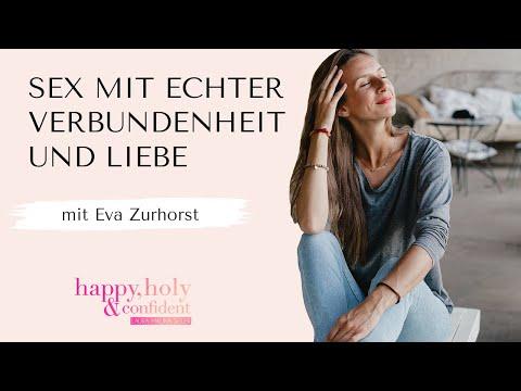 Wie du Sex wieder mit echter Verbundenheit und Liebe zusammenbringst - Interview Special mit Eva...
