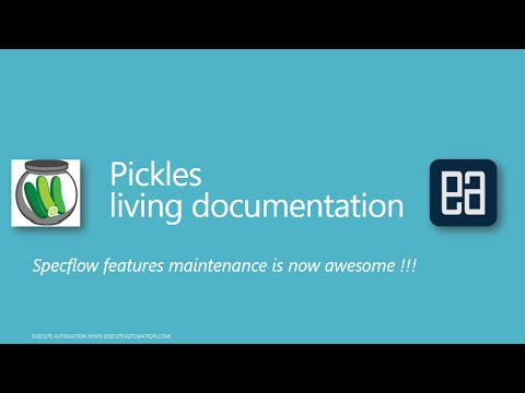 Pickles – ExecuteAutomation