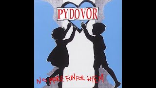 Pydovor - No More Fun For Them