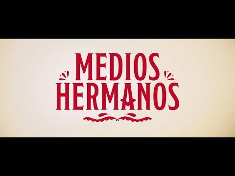 Medios Hermanos - Tráiler oficial HD