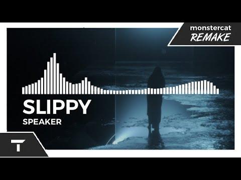 Slippy - Speaker [Monstercat NL Remake]