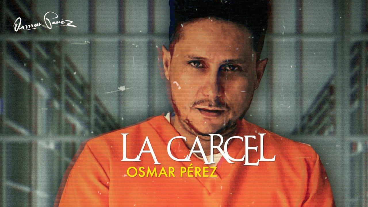 La Cárcel - Osmar Pérez - Videoletras Oficial | Vallenato Nuevo