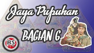 Jaya Pupuhan Bagian 6 - Ade Kosasih Sunarya