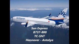 Sun Express | B737-800 | Hannover- Antalya | *full flight*