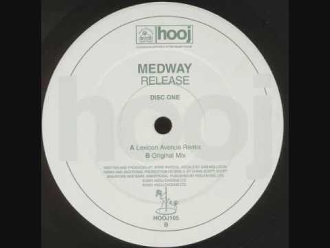 Medway - Release (Lexicon Avenue Mix)