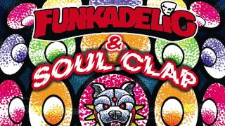 Funkadelic & Soul Clap - In Da Kar ft. Sly Stone (EFUNK Mix)