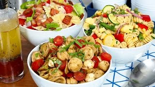 Easy Pasta Salad 3 Delicious Ways