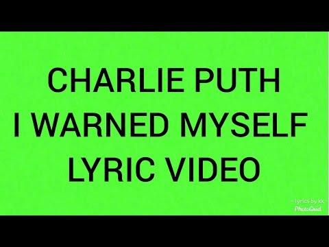 charlie-puth-i-warned-myself-(official-lyric-video)