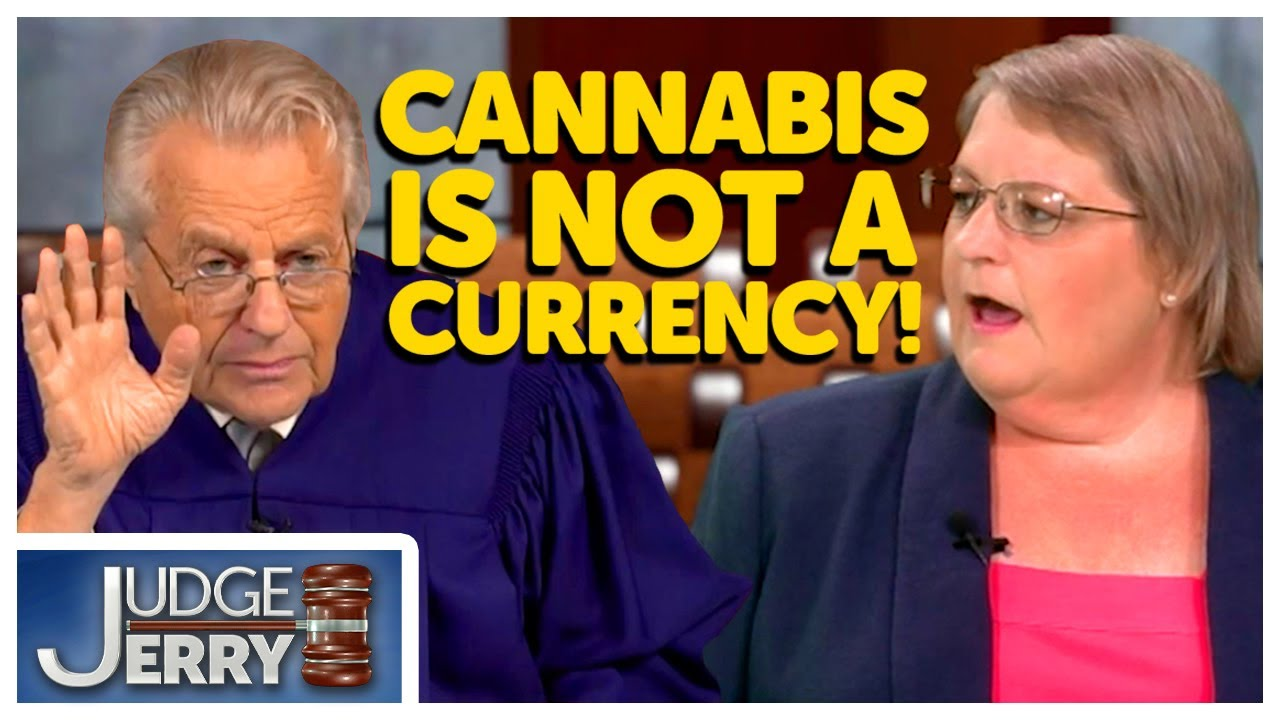 She Wanted to Pay Her Loan With Cannabis! 🥦💨 | Judge Jerry