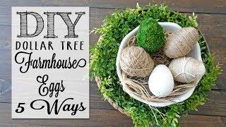 DIY Farmhouse Eggs   5 Ways   Dollar Tree Craft
