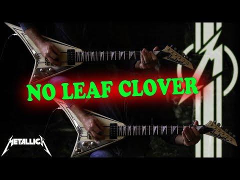 Metallica - No Leaf Clover FULL Guitar Cover
