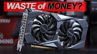 Is it WASTE of MONEY? -- GIGABYTE GTX 1660 Ti OC 6G