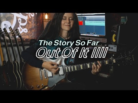 Out of It - The Story So Far (Guitar Cover)