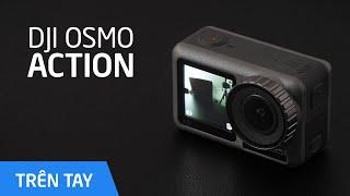 Trên tay camera hành động DJI Osmo Action
