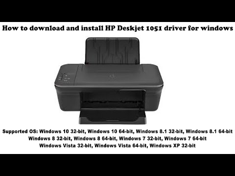 How To Download And Install HP Deskjet 1051 Driver Windows 10, 8 1, 8, 7, Vista, XP
