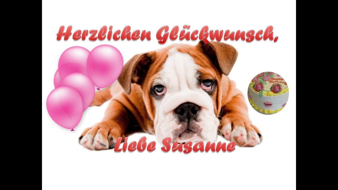 herzlichen glückwunsch zum geburtstag, liebe susanne - youtube
