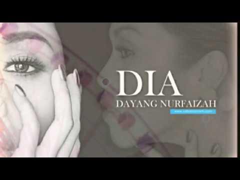 Dayang Nurfaizah - Dia (Lyric Video)