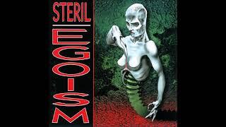 Steril - Egoism (1996) FULL ALBUM