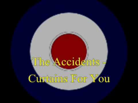 The Accidents - Curtains For You