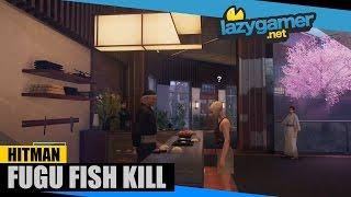 HITMAN EPISODE 6: HOKKAIDO - Fugu Fish Kill